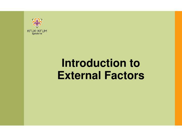 introduction to external factors