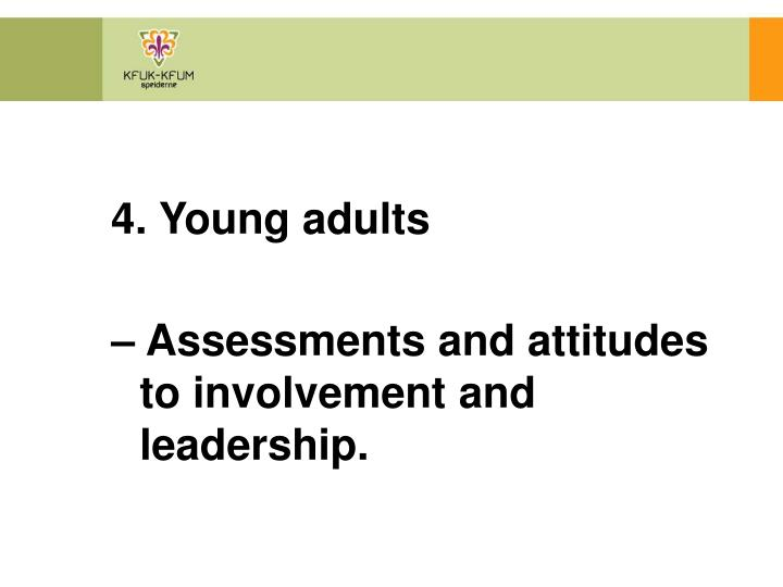 4. Young adults
