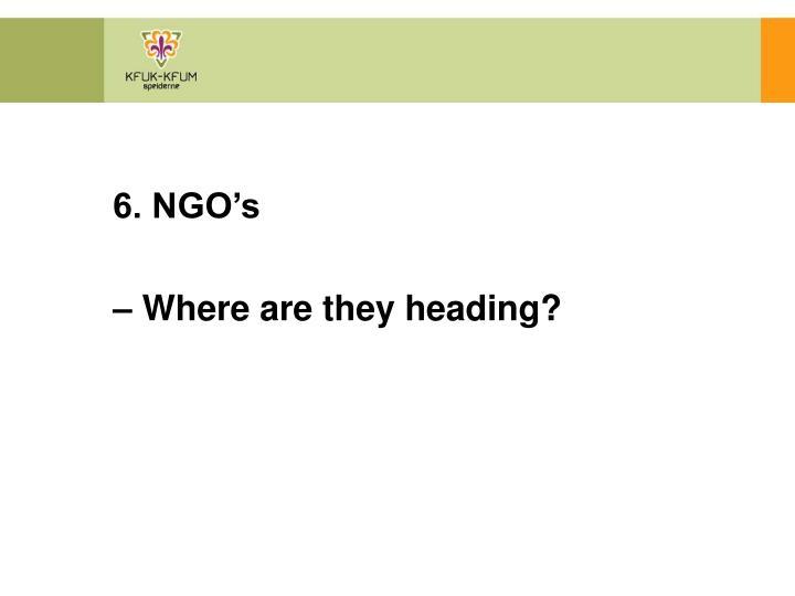 6. NGO's