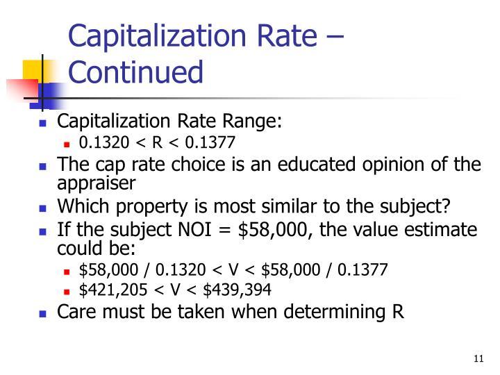 Capitalization Rate – Continued