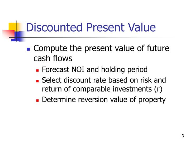 Discounted Present Value