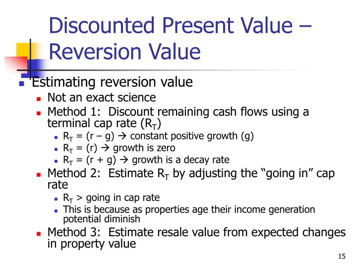 Discounted Present Value – Reversion Value