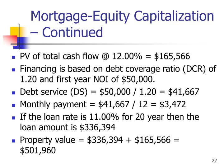 Mortgage-Equity Capitalization – Continued