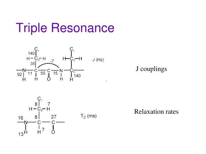 Triple Resonance