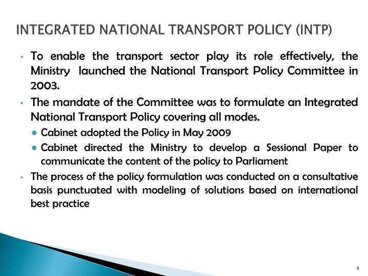 INTEGRATED NATIONAL TRANSPORT POLICY (INTP)