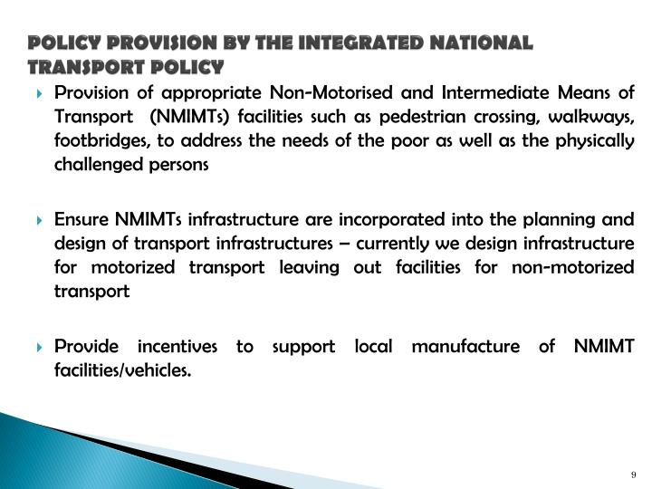 POLICY PROVISION BY THE INTEGRATED NATIONAL TRANSPORT POLICY