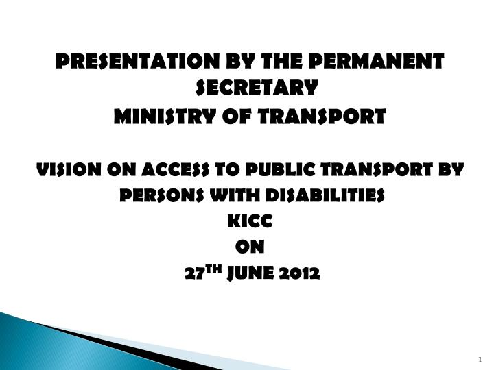 PRESENTATION BY THE PERMANENT SECRETARY