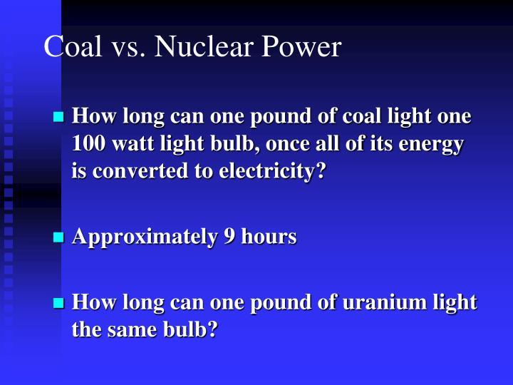 Coal vs. Nuclear Power