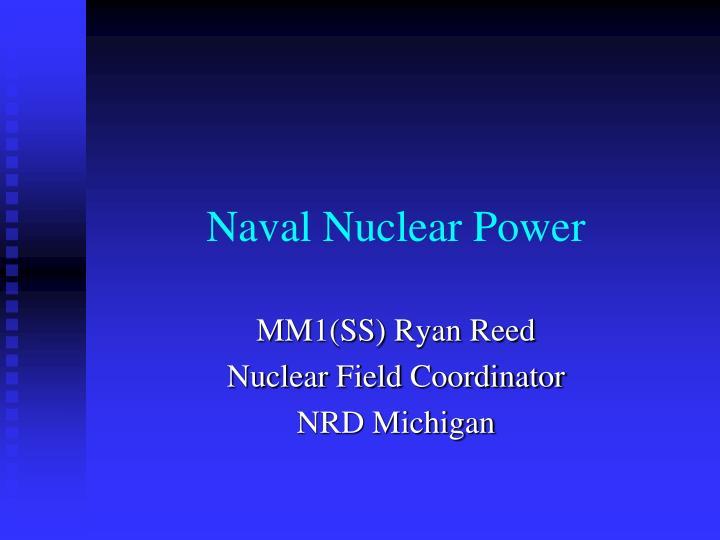 Naval Nuclear Power