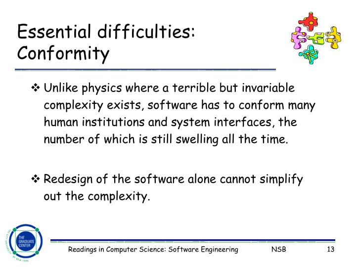 Essential difficulties: Conformity