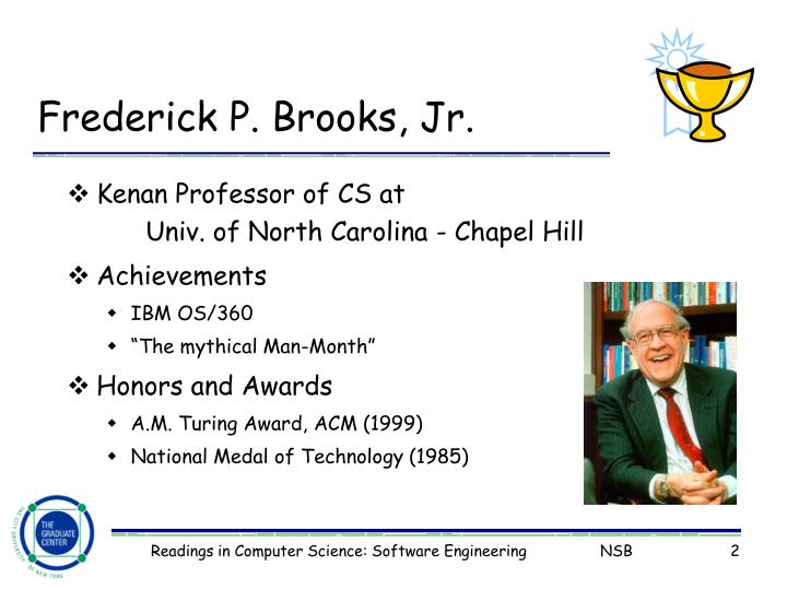 Frederick P. Brooks, Jr.