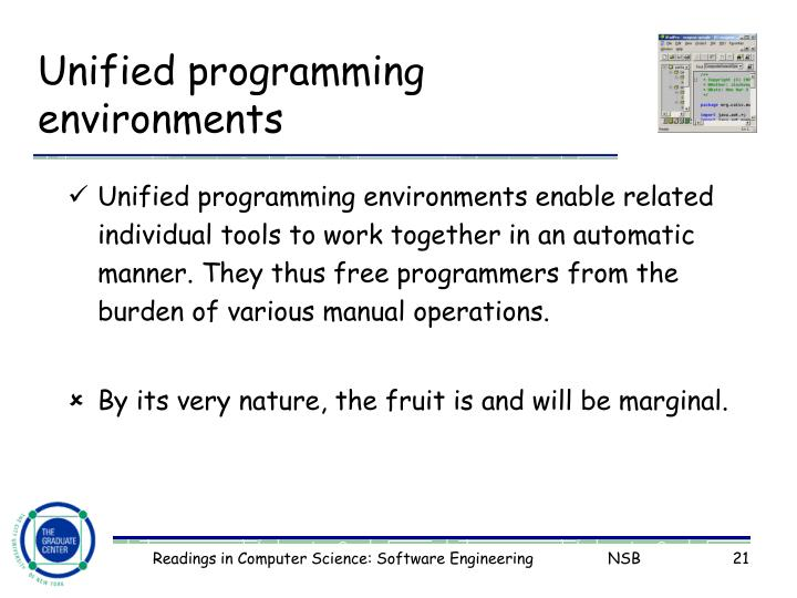 Unified programming environments