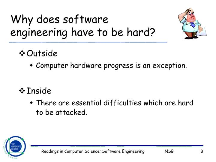 Why does software engineering have to be hard?