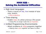 mmm nsb solving the accidental difficulties