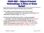 mmm sbr object oriented methodology a silver or brass bullet