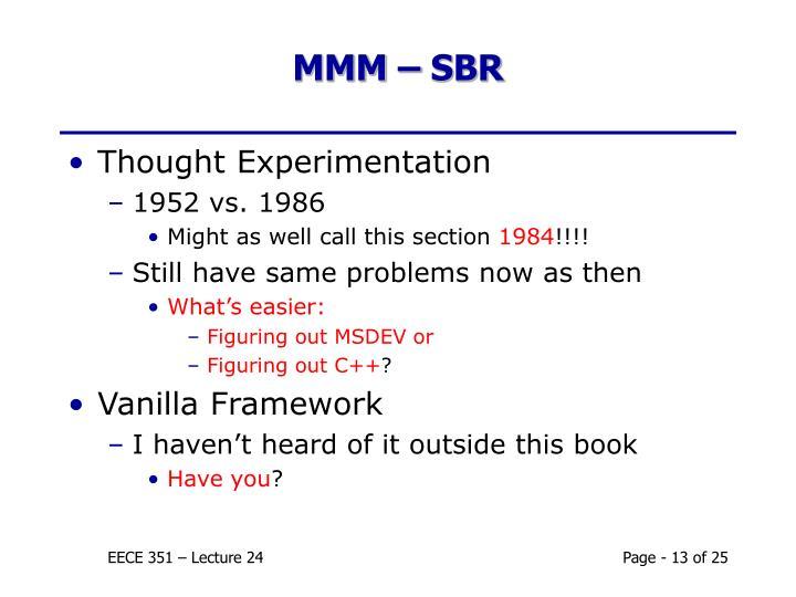MMM – SBR