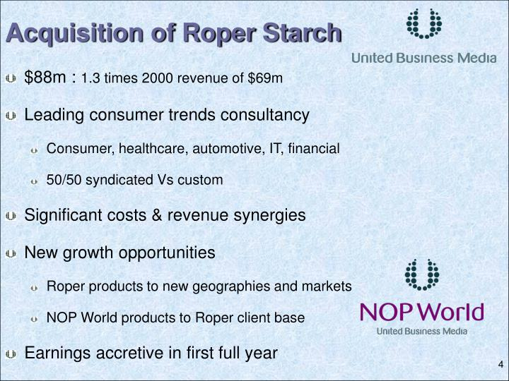 Acquisition of Roper Starch