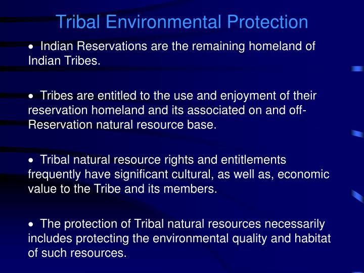 Tribal Environmental Protection