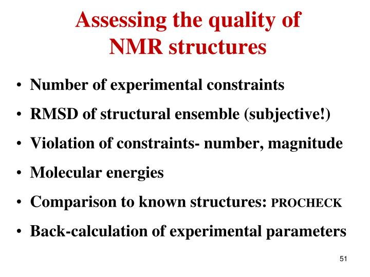 Assessing the quality of NMR structures