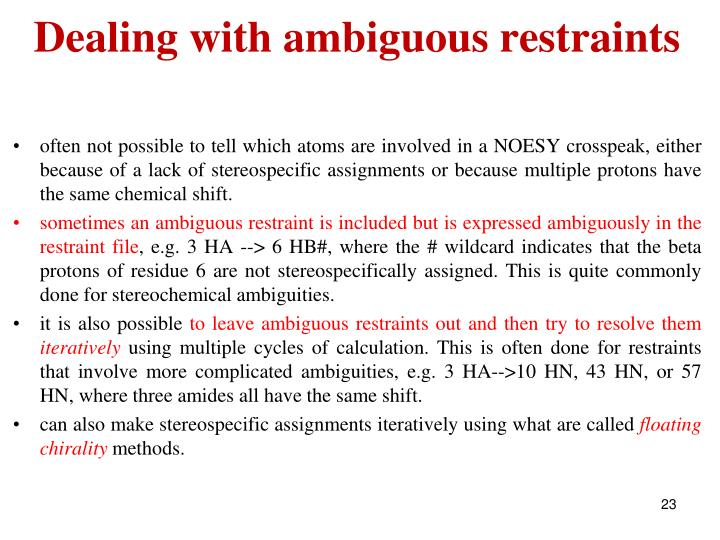 Dealing with ambiguous restraints