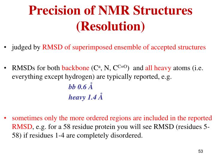 Precision of NMR Structures (Resolution)