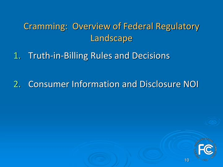 Cramming:  Overview of Federal Regulatory Landscape