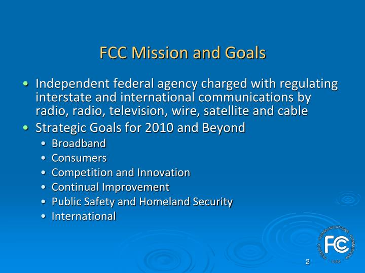FCC Mission and Goals