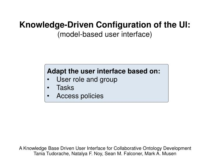 Knowledge-Driven Configuration of the UI: