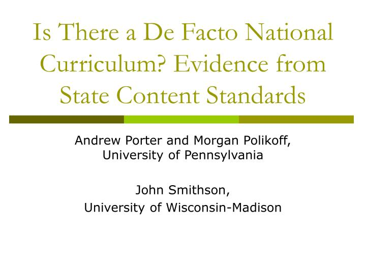 Is there a de facto national curriculum evidence from state content standards