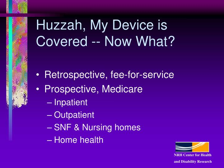 Huzzah, My Device is Covered -- Now What?