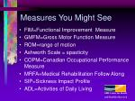 measures you might see