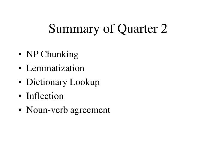 Summary of Quarter 2