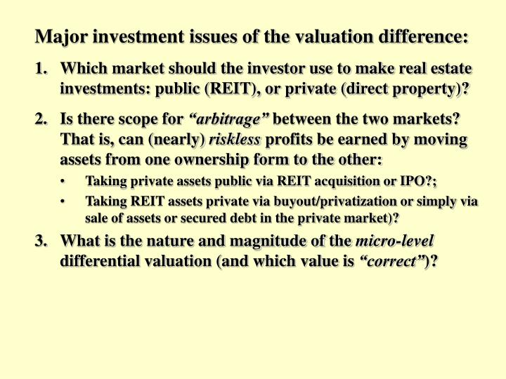 Major investment issues of the valuation difference: