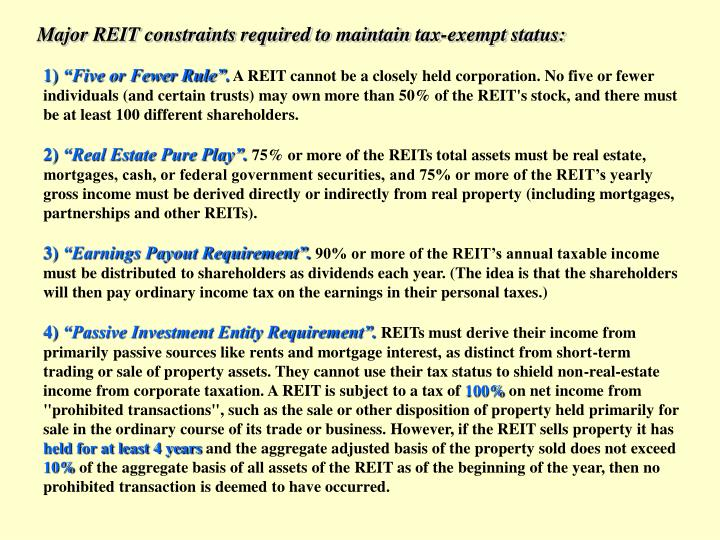 Major REIT constraints required to maintain tax-exempt status: