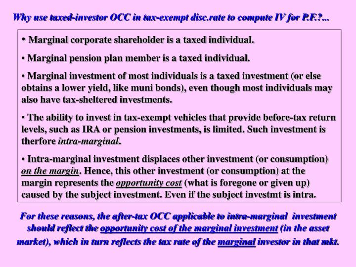 Why use taxed-investor OCC in tax-exempt disc.rate to compute IV for P.F.?...
