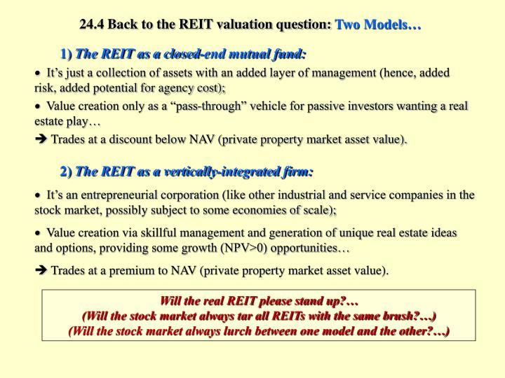 24.4 Back to the REIT valuation question: