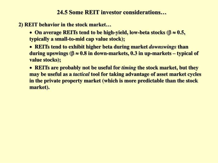 24.5 Some REIT investor considerations…