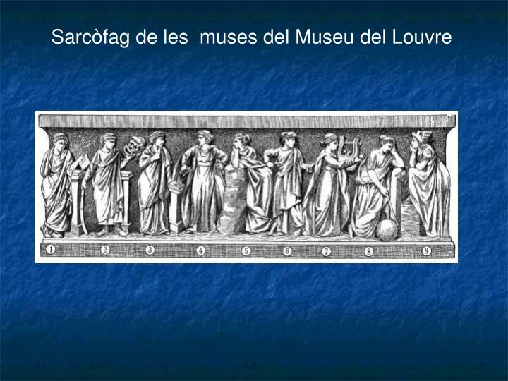 Sarcòfag de les  muses del Museu del Louvre