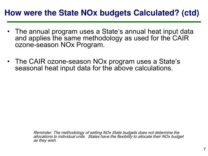 How were the State NOx budgets Calculated? (ctd)