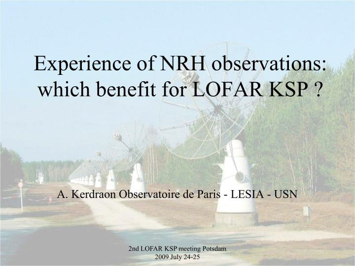 experience of nrh observations which benefit for lofar ksp