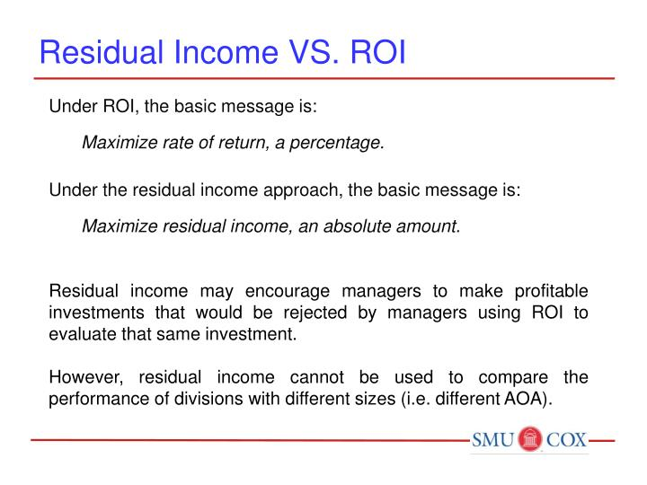 Residual Income VS. ROI
