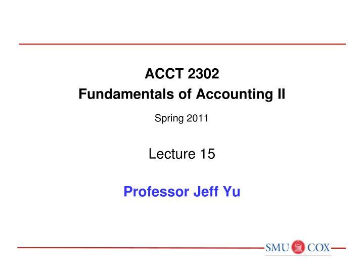 ACCT 2302