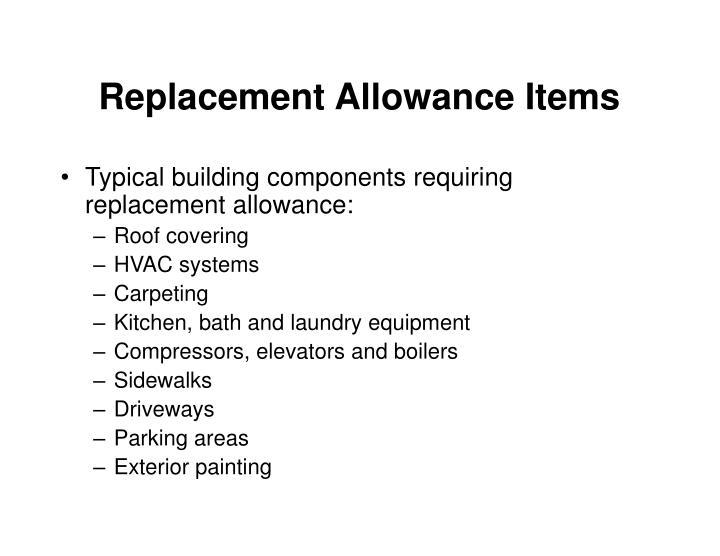 Replacement Allowance Items
