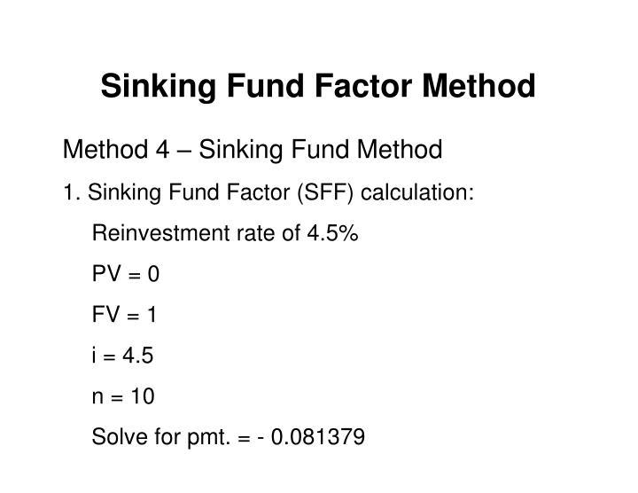 Sinking Fund Factor Method
