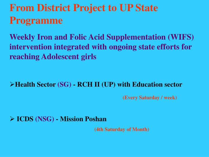 From District Project to UP State Programme
