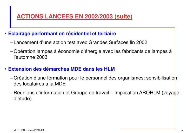 ACTIONS LANCEES EN 2002/2003 (suite)