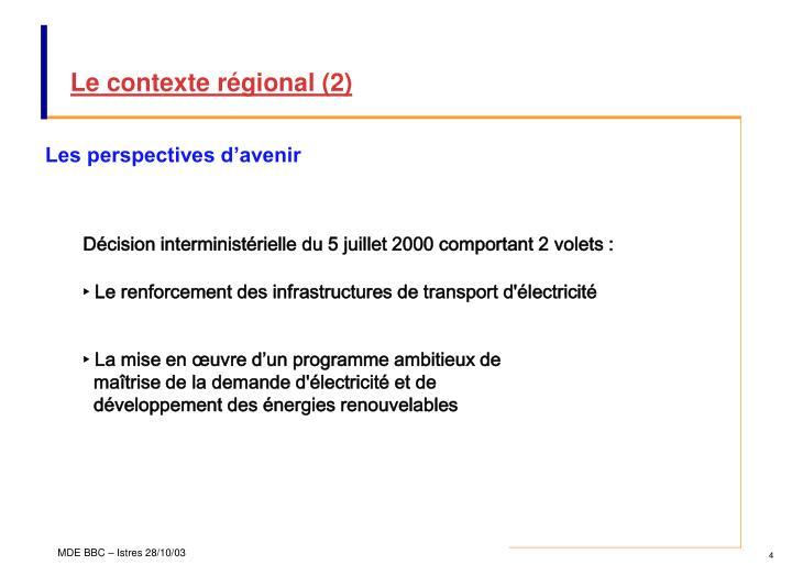 Le contexte régional (2)