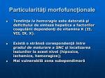 particularit i morfofunc ionale8