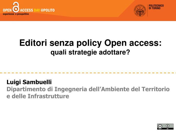 Editori senza policy Open access: