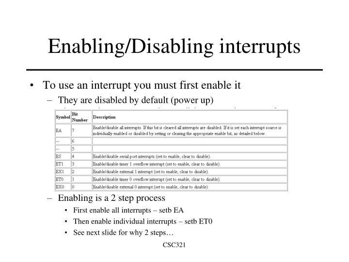 Enabling/Disabling interrupts